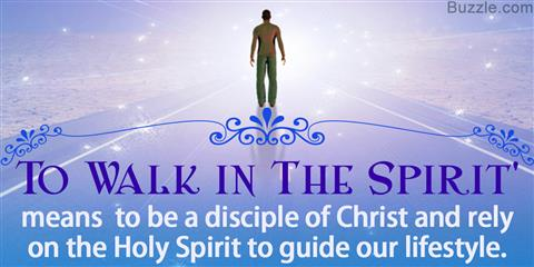 What Does it Mean to Walk in The Spirit?